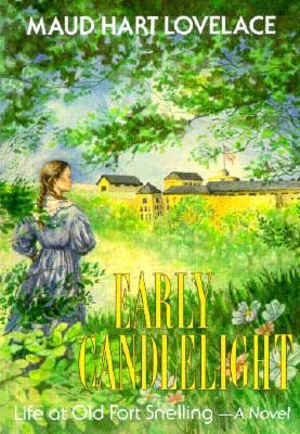 Early Candlelight (Borealis), Maud Hart Lovelace