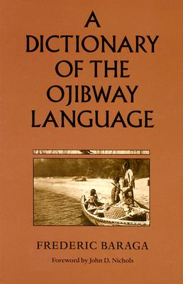 Image for A Dictionary of the Ojibway Language (Borealis Books)