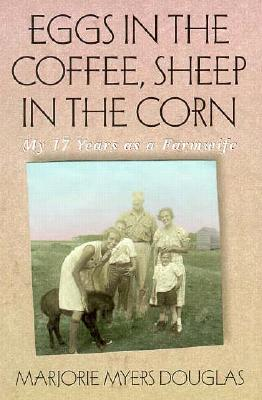 Image for Eggs in the coffee, sheep in the corn