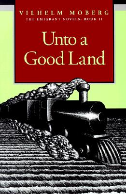 Image for Unto a Good Land