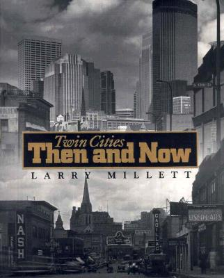 Image for Twin Cities Then and Now (Minnesota)