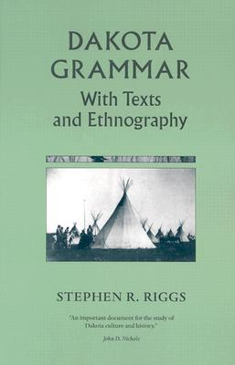 Image for Dakota Grammar: With Texts and Ethnography