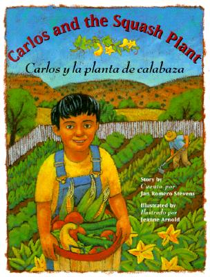 Image for Carlos and the Squash Plant / Carlos y la planta de calabaza