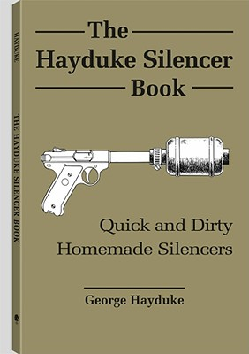 Image for The Hayduke Silencer Book
