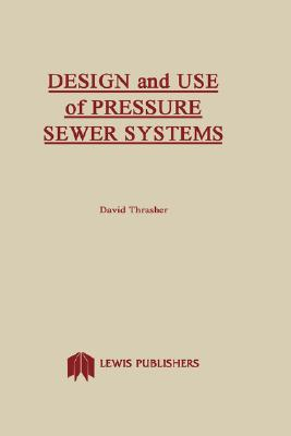 Image for Design and Use of Pressure Sewer Systems