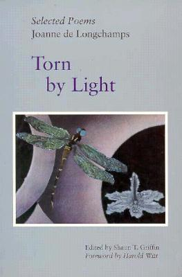 Image for Torn By Light: Selected Poems