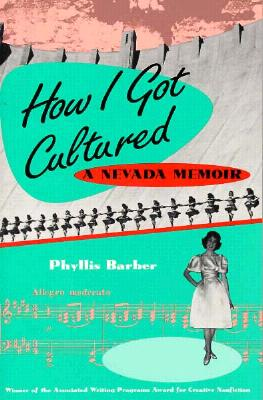 Image for How I Got Cultured: A Nevada Memoir