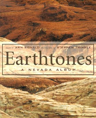 Earthtones: A Nevada Album, Ronald, Ann; Trimble, Stephen