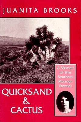 Quicksand And Cactus, JUANITA BROOKS