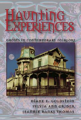 Image for Haunting Experiences: Ghosts in Contemporary Folklore