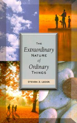 Image for Extraordinary Nature of Ordinary Things