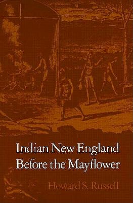 Indian New England Before the Mayflower, Russell, Howard S.