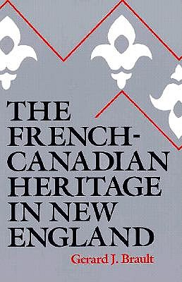 Image for The French-Canadian Heritage in New England