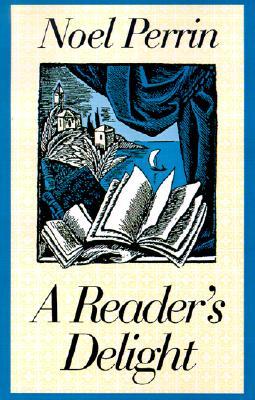 A Reader?s Delight, Perrin, Noel