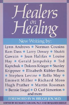 Healers on Healing (New Consciousness Reader), Carlson, Richard