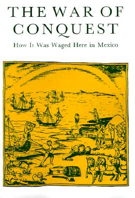 Image for War Of Conquest: How it was Waged Here in Mexico