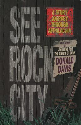 Image for See Rock City: A Story Journey Through Appalachia