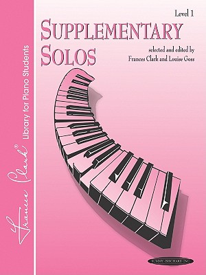 Supplementary Solos: Level 1 (Frances Clark Library Supplement)