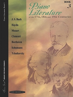 Piano Literature of the 17th, 18th and 19th Centuries (Books 3) (Frances Clark Library for Piano Students)