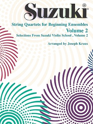 String Quartets for Beginning Ensembles, Vol. 2  (Suzuki Violin School)