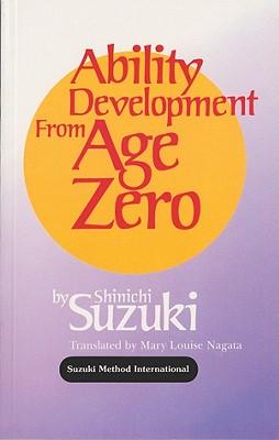 Ability Development from Age Zero, Suzuki, Shinichi