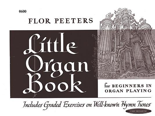 Little Organ Book (Summy-Birchard Edition)