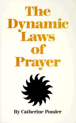 Dynamic Laws of Prayer, Ponder, C.