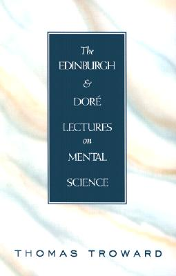 Image for Edinburgh and Dore Lectures on Mental Science