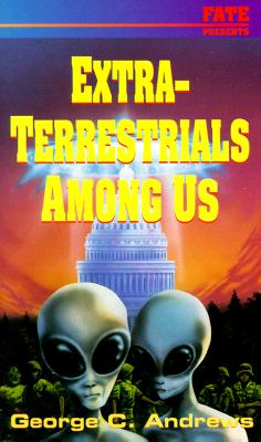 Image for Extra-Terrestrials Among Us (Llewellyn's Psi-Tech Series)