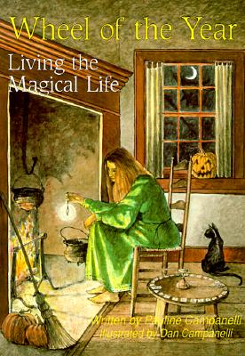 Wheel of the Year: Living the Magical Life, Campanelli, Pauline