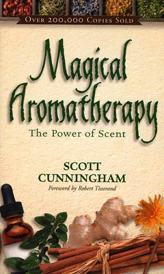 Image for Magical Aromatherapy : The Power of Scent (Llewellyn's New Age Ser.)