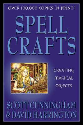 Image for Spell Crafts: Creating Magical Objects (Llewellyn's Practical Magic)