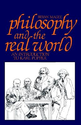 Image for Philosophy and the Real World: An Introduction to Karl Popper
