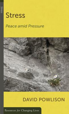 Image for Stress: Peace Amid Pressure (Resources for Changing Lives)