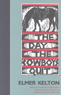 Image for The Day the Cowboys Quit (Texas Tradition Series)
