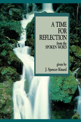 Image for A Time for Reflection from the Spoken Word