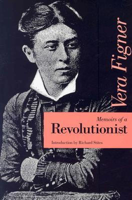 Memoirs of a Revolutionist, Vera Figner