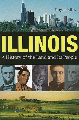 Image for Illinois: a History of the Land and Its People