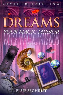 Image for Dreams: Your Magic Mirror: With Interpretations of Edgar Cayce