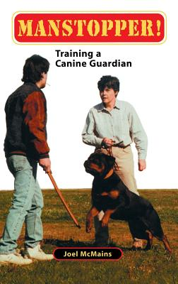 Image for Manstopper!: Training a Canine Guardian