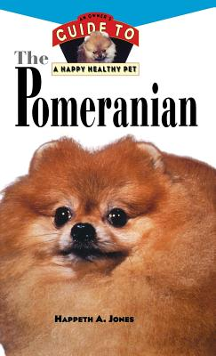 Image for Pomeranian: An Owner's Guide to a Happy Healthy Pet (Your Happy Healthy Pet)