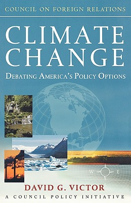 Image for Climate Change: Debating America's Policy Options