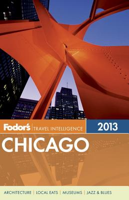 Image for Fodor's Chicago 2013 (Full-color Travel Guide)