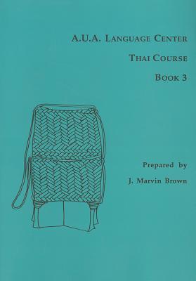 Image for A.U.A. Language Center Thai Course: Book 3