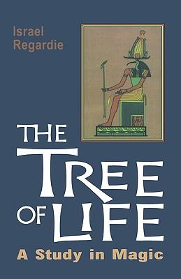 The Tree of Life: A Study in Magic, ISRAEL REGARDIE