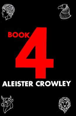 Book 4, Crowley, Aleister