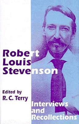 Image for Robert Louis Stevenson, Interviews and Recollections