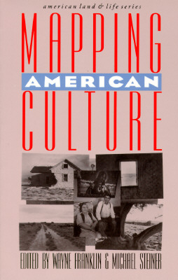 Image for Mapping American Culture (American Land & Life)