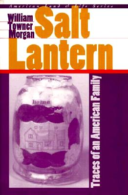 Image for Salt Lantern: Traces of an American Family (American Land & Life)