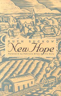 New Hope (Bur Oak Book), Suckow, Ruth